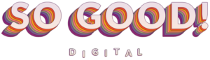 So Good Digital Logo