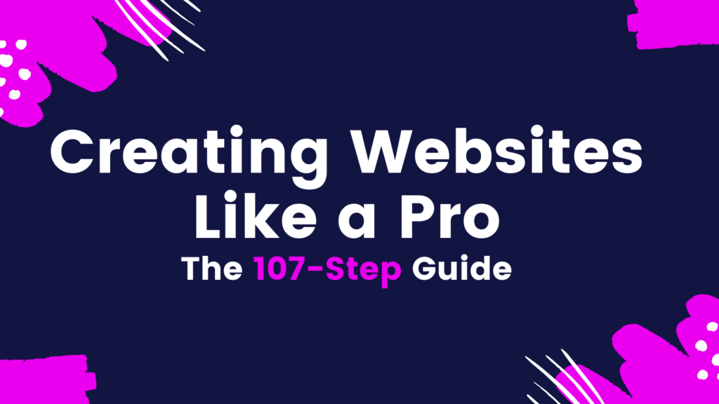 How to Create a Website Like a Pro by So Good Digital